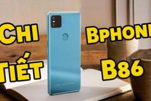 BPhone B86 Từ BKAV – Khi Tập Đoàn Phần Mềm Máy Tính Sản Xuất Smartphone
