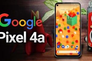 Đánh Giá Google Pixel 4A – Sức Mạnh Của Hệ Điều Hành Android Gốc