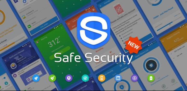 Safe Security – Diệt Virus, Dọn Sạch Tệp Tin Rác, Tăng Tốc Smartphone: